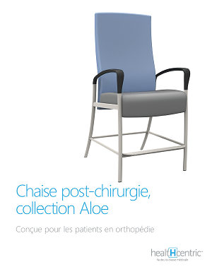 Chaise post-chirurgie, collection Aloe